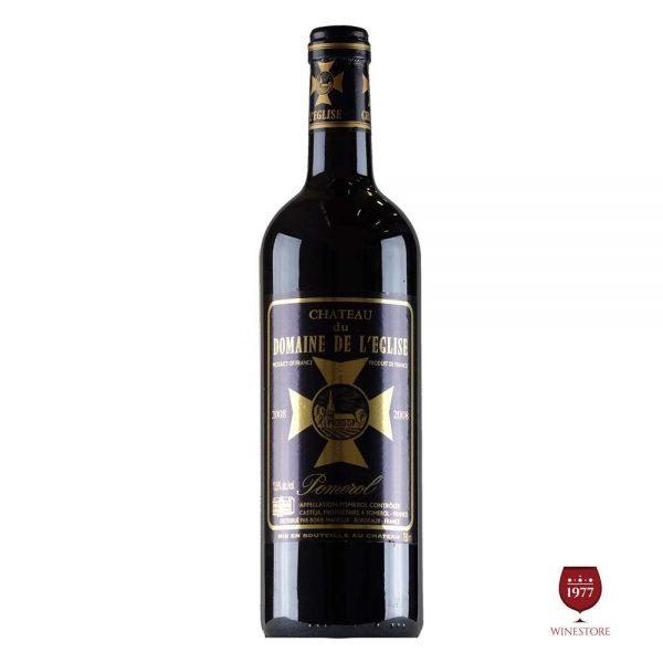 Rượu Vang Chateau Du Domaine De Leglise – Mua Vang Pháp Cao Cấp