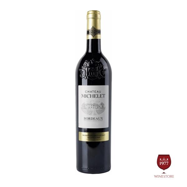 Rượu Vang Chateau Michelet – Vang Pháp Giá Tốt Nhập Khẩu