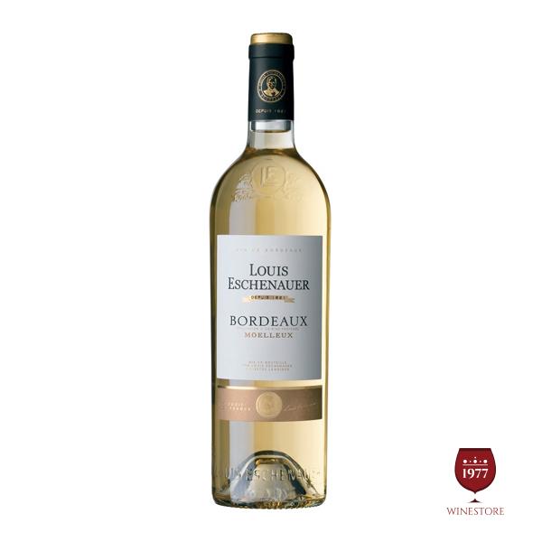 Rượu Vang Louis Eschenauer Moelleux Bordeaux – Vang Trắng Của Pháp
