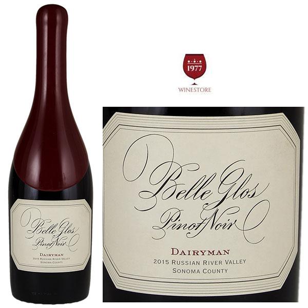 Rượu vang Belle Glos Pinot Noir Dairyman
